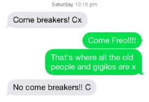 Come breakers